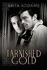 Tarnished Gold Paperback