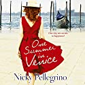 One Summer in Venice Audiobook by Nicky Pellegrino Narrated by Jane McDowell