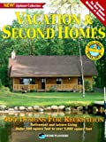 Vacation and Second Homes: 465 Designs for Recreation, Retirement and Leisure Living: Under 500 Square Feet to over 5000 Square Feet
