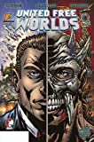 United Free Worlds #5 : When Worlds Collide, Leibel, Blake, 0982522509