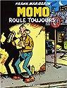 Momo le Coursier, tome 2 : Momo roule toujours par Margerin