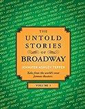 The Untold Stories of Broadway, Volume 3