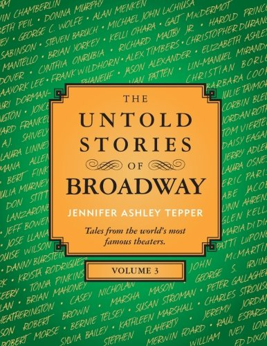 the-untold-stories-of-broadway-volume-3