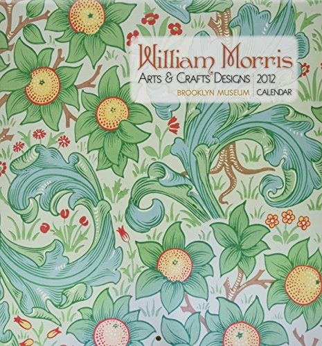 William Morris: Arts & Crafts Designs 2012 Calendar (Wall Calendar)