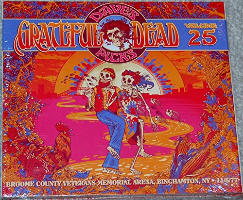 Grateful Dead Dave's Picks Volume 25 Live at Broome County Veteran Memorial Arena Binghamton, NY November 6, 1977