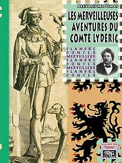 Les merveilleuses aventures du comte Lyderic