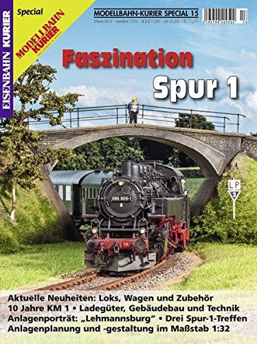 Faszination Spur 1 - Teil 1 (Modellbahn-Kurier Special)