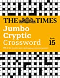 The Times Jumbo Cryptic Crossword Book 15 (Times Mind Games)