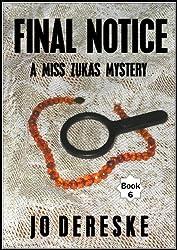 Final Notice; a Miss Zukas mystery (Miss Zukas mysteries)