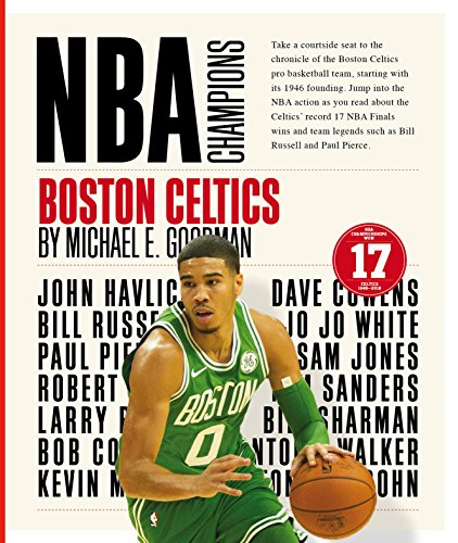 Boston Celtics (NBA Champions) por Michael E. Goodman