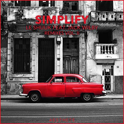 Simplify (The Remixes, Vol. 2)