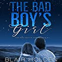 The Bad Boy's Girl Audiobook by Blair Holden Narrated by Laura Hopatcong, Douglas Berger