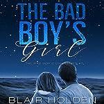 The Bad Boy's Girl | Blair Holden
