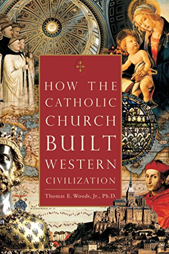 How the Catholic Church Built Western Civilization (Trading Lights Christmas Depot Home)