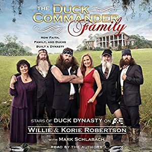 The Duck Commander Family Audiobook