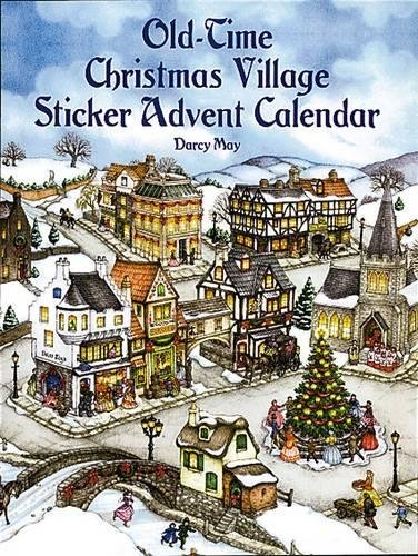 Old-Time Christmas Village Sticker Advent Calendar Dover Sticker Books