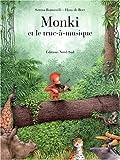 """Afficher """"Monki et le truc-à-musique"""""""