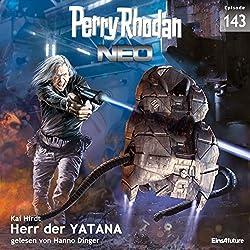 Herr der Yatana (Perry Rhodan NEO 143)