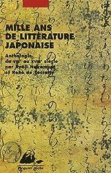 Mille ans de littérature japonaise : Une anthologie du VIIIe au XVIIIe siècle