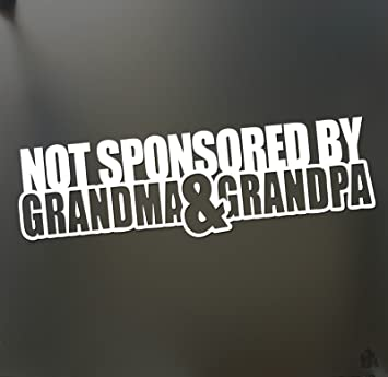 Not sponsored by grandma and grandpa mommy daddy sticker funny drift car die cut