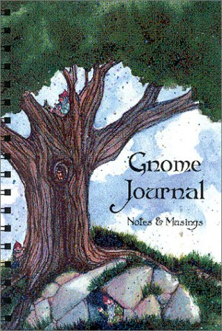 Gnome Journal: Notes & Musings