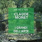 Claude Monet (I grandi dell'arte) | Michele Tosi