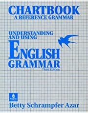 Chartbook: A Reference Grammar : Understanding and Using English Grammar