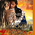Wicked at Heart: Heroes Of The Sea Audiobook by Danelle Harmon Narrated by Wayne Farrell
