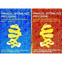 Parallel Distributed Processing - 2 Vol. Set: Explorations in the Microstructure of Cognition