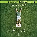 After Eli | Rebecca Rupp