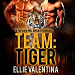 Team: Tiger | Ellie Valentina