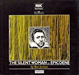 Epicoene : Or, the Silent Woman, Jonson, Ben, 0413620603