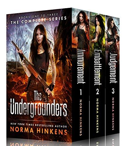 The Undergrounders Series Books 1-3: Boxed Set Immurement, Embattlement, Judgement