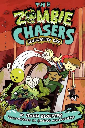The Zombie Chasers #3: Sludgment -