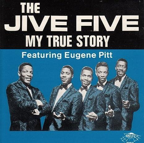Amazon   My True Story   Jive Five   R&B   ミュージック