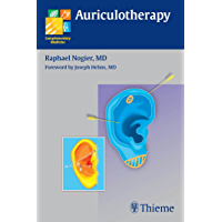Auriculotherapy (Complementary Medicine (Thieme Paperback)) (English Edition)