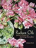 Radiant Oils, Arleta Pech, 1600611761