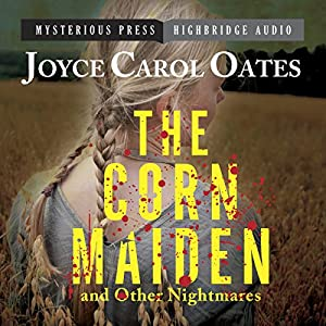 The Corn Maiden and Other Nightmares Audiobook