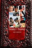 Family Thang (Volume 1)