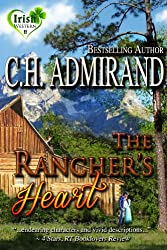 The Rancher's Heart (Irish Western Series Book 2)