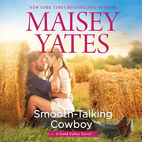 Smooth-Talking Cowboy: A Gold Valley Novel by Harlequin Audio