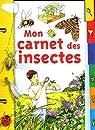 Mon carnet des insectes par Albouy