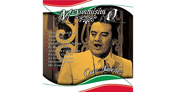 Amazon.com: El Mil Amores: Cuco Sánchez: MP3 Downloads