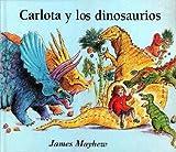Carlota y los Dinosaurios, James Mayhew and JAMES MAYHEW, 8488061935