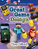 Great Game Design (Get Connected to Digital Literacy)