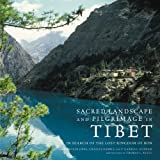 Sacred Landscape and Pilgrimage in Tibet, Carroll Dunham and Charles Ramble, 0789208563