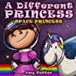 A Different Princess: Space Princess