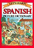 Let's Learn Spanish Picture Dictionary, , 0844275581