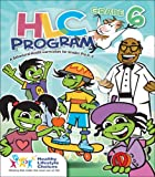 Hlc Program:Grade 5 : A Behavioral-Health Curriculum for Grades Pre-K Through 6, Healthy Lifestyle Choices Staff, 0757524885