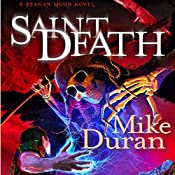 Saint Death: A Reagan Moon Novel, Book 2 | Mike Duran
